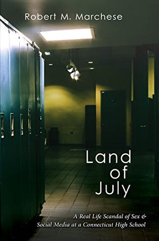 Land of July by Robert M. Marchese