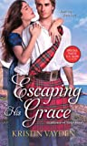 Escaping His Grace (Gentlemen of Temptation, #2)