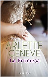 La Promesa : Relato romántico