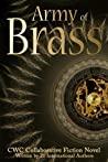 Army of Brass: Cwc Collaborative Novel