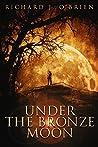 Under The Bronze Moon
