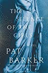 The Silence of the Girls by Pat Barker