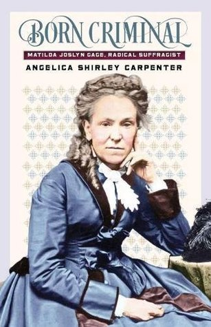 Born Criminal by Angelica Shirley Carpenter