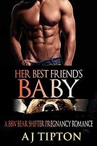 Her Best Friend's Baby (Bearing the Billionaire's Baby #1)