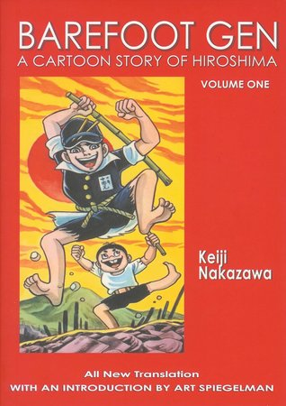 Barefoot Gen, Volume One by Keiji Nakazawa
