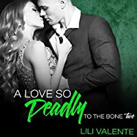 A Love So Deadly (To the Bone, #2)