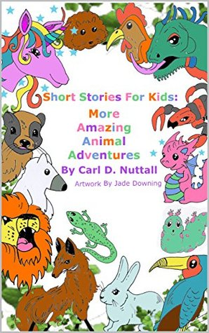 Short Stories For Kids: More Amazing Animal Adventures: (24 mini books for children)