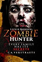 Lizzie Borden, Zombie Hunter