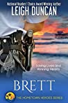 Brett (The Hometown Heroes #2)