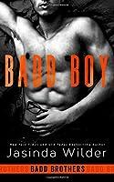 Badd Boy (Badd Brothers #8)