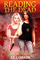 Reading The Dead (The Sarah Milton Chronicles, #1)