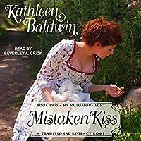 Mistaken Kiss (My Notorious Aunt, #2)