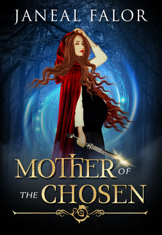 Mother of the Chosen (The Mother of the Chosen #1)