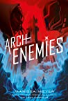 Review ebook Archenemies (Renegades, #2) by Marissa Meyer