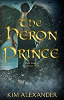 The Heron Prince: The Demon Door Book Two