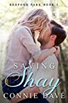 Saving Shay (Bedford Park #3)