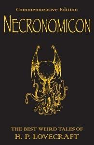 Necronomicon: The Best Weird Tales