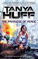 The Privilege of Peace (Peacekeeper #3)