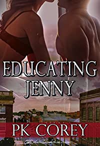 Educating Jenny (Cal's Law Book 3)