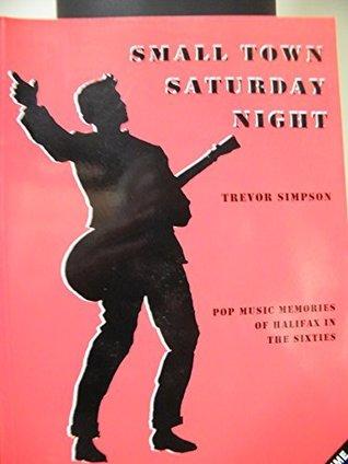 Small Town Saturday Night (Small Town Saturday Night)