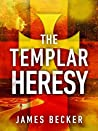 The Templar Heresy (Chris Bronson #7)