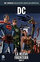 DC: La Nueva Frontera, Parte 2 (DC Comics: Colección Novelas Gráficas, #58)
