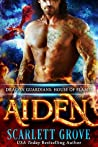 Aiden: House of Flames (Dragon Guardians, #3)