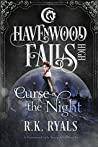 Curse the Night (Havenwood Falls High #13)