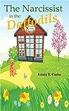 Narcissist in the Daffodils (Greene Fields Mystery, #1)