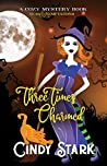 Three Times Charmed (Teas and Temptations, #3)