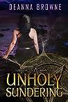 Unholy Sundering (Dark Rising, #2)