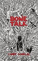 Bone Talk