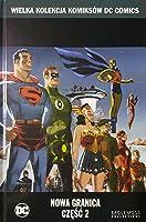 Nowa granica, część 2 (Wielka Kolekcja Komiksów DC Comics, #46)