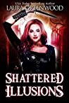 Shattered Illusions (Ashryn Barker, #1)