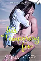 His Temporary Fix (Love at the Beach #2)