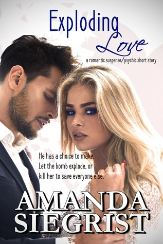 Exploding Love by Amanda Siegrist