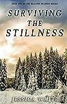 Surviving the Stillness (The Seasons of Healing #1)
