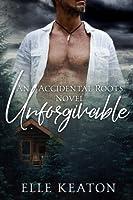 Unforgivable (Accidental Roots #6)