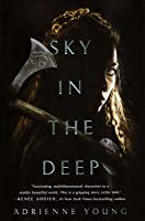 Sky in the Deep (Sky in the Deep, #1)