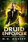Druid Enforcer by M.D. Massey
