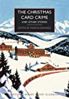The Christmas Card Crime and Other Stories by Martin Edwards