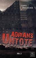Adrians Untote: Teil 2 (Adrian's Undead Diary #2)