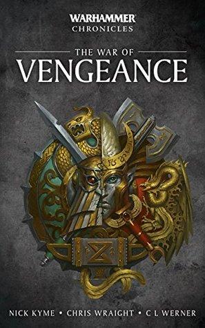 The War Of Vengeance Omnibus (Warhammer Chronicles)