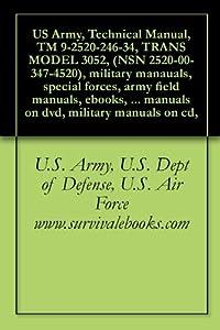 Technical Manual, TM 9-2520-246-34, TRANS MODEL 3052, (NSN 2520-00-347-4520)