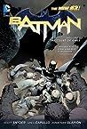 Batman, Volume 1 by Scott Snyder