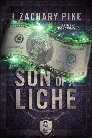 Son of a Liche (The Dark Profit Saga, #2)
