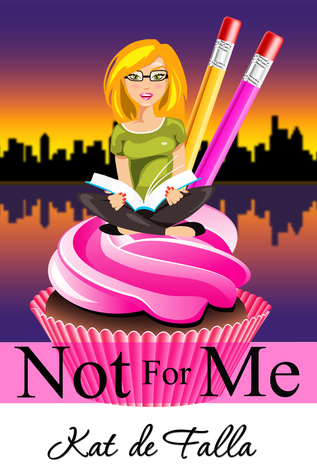 Not for Me (The Windy City Chronicles Book 1)