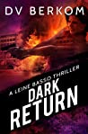 Dark Return (Leine Basso Thrillers, #6) audiobook download free
