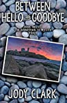 Between Hello and Goodbye (The Soundtrack to my Life trilogy Book 2)