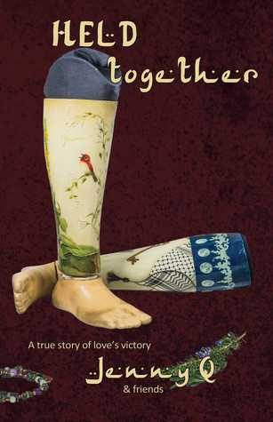 Held Together: A True Story of Love's Victory